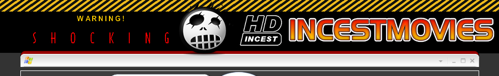 incest movies - incest sex - incest films